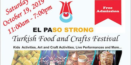 #EL PASO STRONG  Turkish Food and Crafts Festival tickets