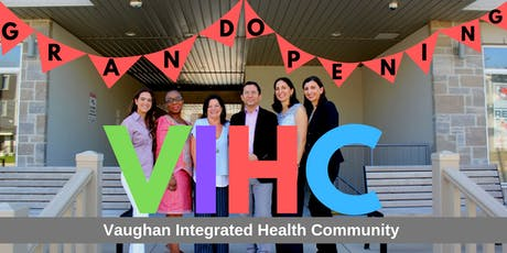Grand Opening: Vaughan Integrated Health Community tickets