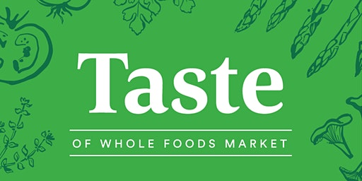 Taste of Whole Foods Market