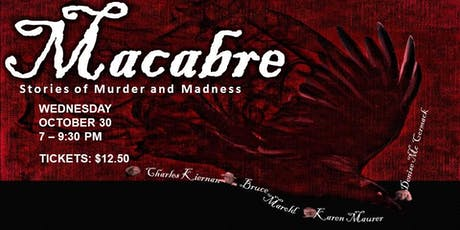 Macabre Stories of Murder and Madness tickets
