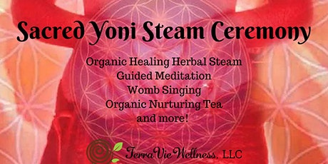 Sacred Yoni Steam Ceremony tickets