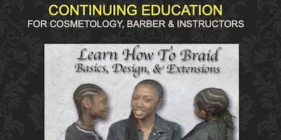 Hair Braiding COSMETOLOGY & BARBER Instructor Online CE 15 HR License Ren