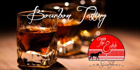 A Bourbon Tasting Event at The Estate tickets