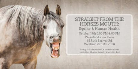 Straight From The Horse's Mouth:  Equine & Human Health tickets