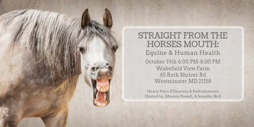Straight From The Horse's Mouth:  Equine & Human Health