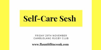 Self-Care Sesh