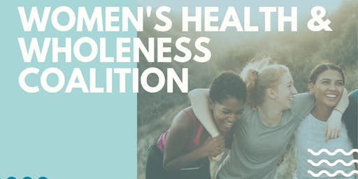 Women's Health & Wholeness Coalition: Meet & Greet