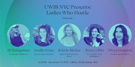 UWIB NYC Presents: Ladies Who Hustle 2019 tickets
