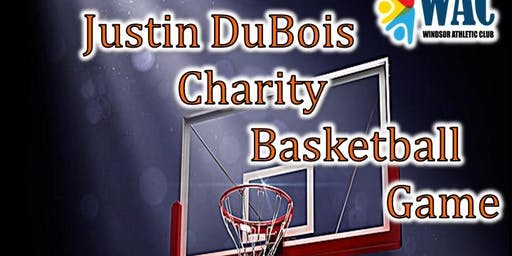3rd Annual Justin DuBois Basketball Game- $10.00 ADMISSION AT EVENT