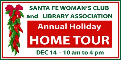 SANTA FE WOMAN'S CLUB  HOLIDAY HOME TOUR tickets
