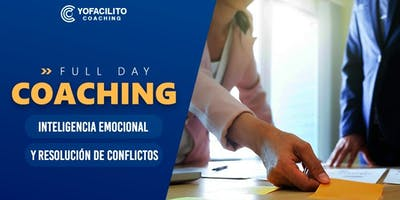 COACHING, INTELIGENCIA EMOCIONAL Y RESOLUCIÓN DE CONFLICTOS
