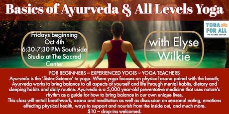 Basics of Ayurveda & All Levels Yoga tickets