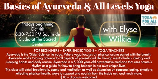 Basics of Ayurveda & All Levels Yoga
