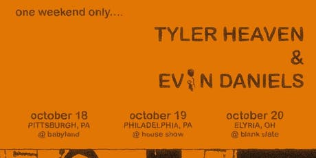 Evin Daniels/Tyler Heaven/Pearly tickets
