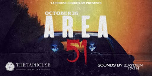 AREA 51 - Taphouse Coquitlam - Halloween 2019