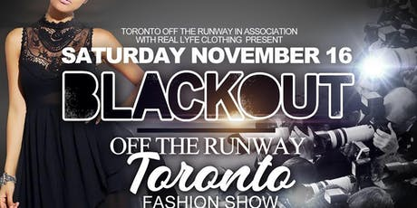 Toronto Off The Runway Presents: BLACKOUT tickets