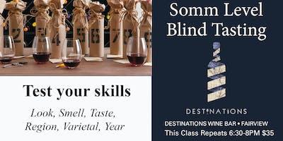 Sommelier Level Wine Tatsting Class