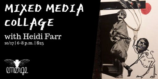 Mixed Media Collage w/ Heidi Farr