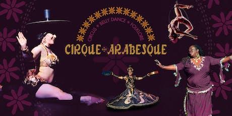 Cirque Arabesque:Magical Beings tickets