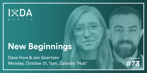 IxDA Berlin #73: New Beginnings