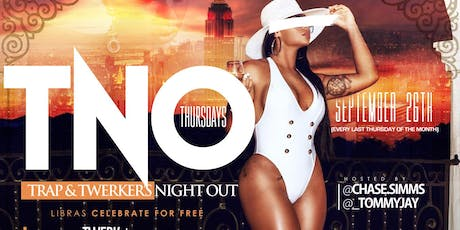 Hot 97 #TNO Trap / Twerk Night Out scorpio edition Oct 31st at Katra Lounge Ladies Night out @Chase.Simms  tickets