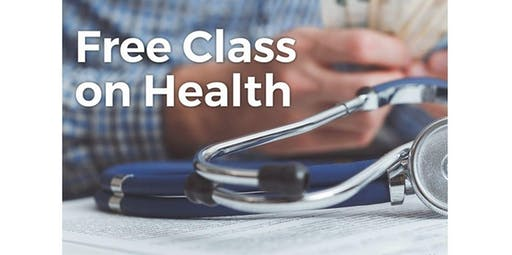 FREE Class on health as you never heard it before (2019-11-30 starts at 1:00 PM)