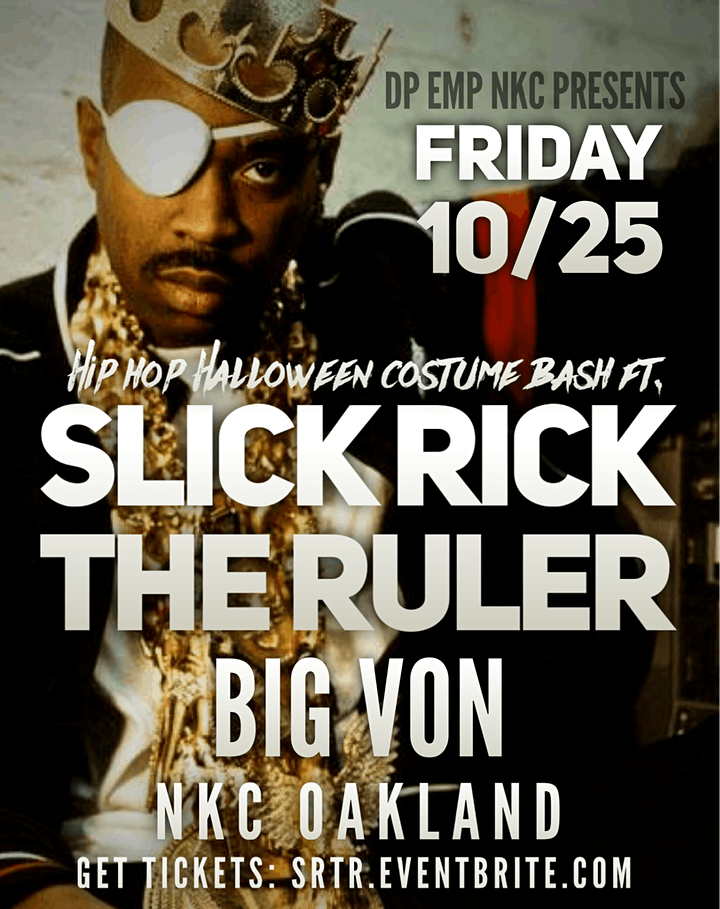 Slick Rick The Rulers Hip Hop Halloween Costume Bash Friday Oct 25 Big Von image