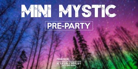 Mini Mystic tickets