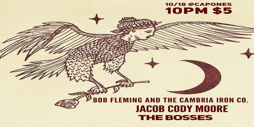 Bob Fleming and the Cambria Iron Co. with  Jacob Cody Moore , The Bosses