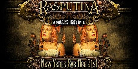 A Roaring 1820's NYE Ball w/ RASPUTINA tickets