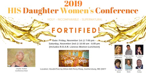 """Fortified!"" H.I.S. Daughter Women's Conference 2019"