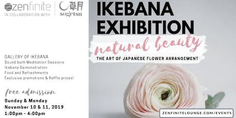 IKEBANA Exhibition: Natural Beauty - The Art of Japanese Flower Arrangement tickets