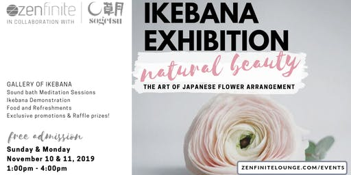 IKEBANA Exhibition: Natural Beauty - The Art of Japanese Flower Arrangement
