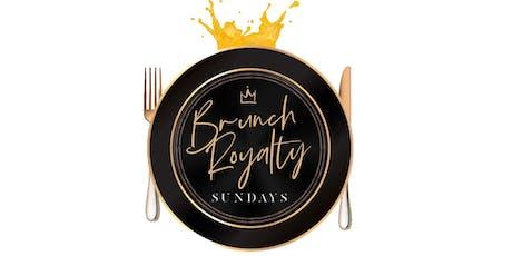 BRUNCH ROYALTY SUNDAYS - Brunch & Dayparty tickets