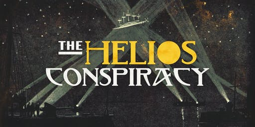 The Helios Conspiracy ~ PAX Unplugged ~ Saturday 3:15PM