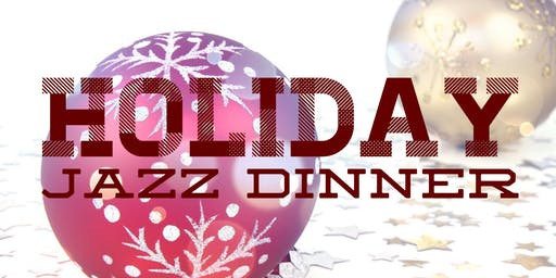 Holiday Jazz Dinner