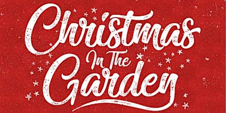 Christmas in the Garden tickets