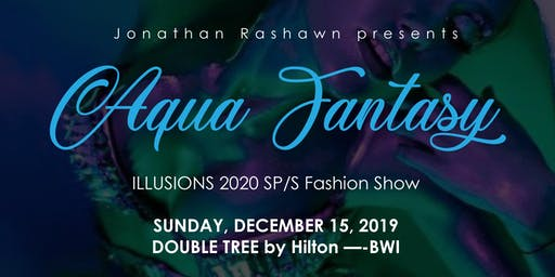 Aqua Fantasy Illusions 2020 SP/S Fashion Show