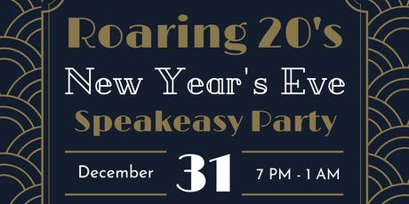 Roaring 20's New Year's Eve Speakeasy Party tickets