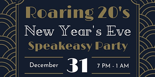 Roaring 20's New Year's Eve Speakeasy Party