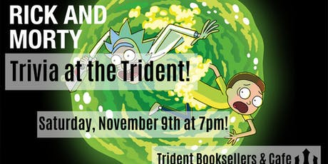 Rick and Morty Trivia at Trident! tickets