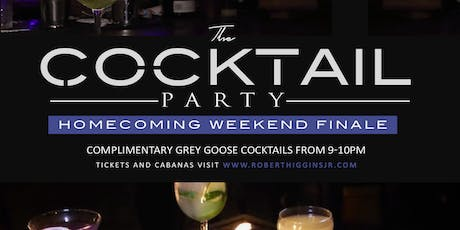 The Cocktail Party **TSU Homecoming Finale** tickets