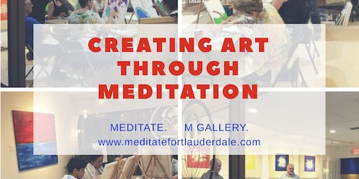 Creating Art Through Meditation Workshop: Where Art & Meditation Come Together