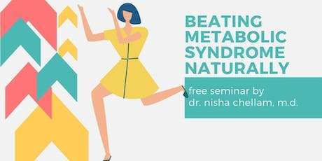 Beating Metabolic Syndrome Naturally tickets