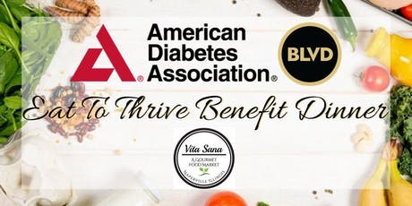 Eat To Thrive / ADA Benefit Dinner tickets