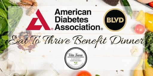 Eat To Thrive / ADA Benefit Dinner
