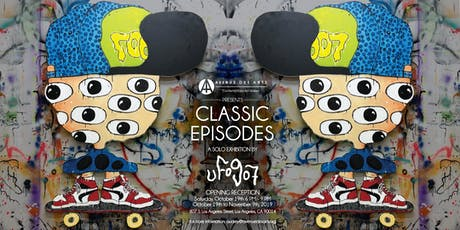 """Classic Episodes"" a Solo Exhibition by UFO907 tickets"