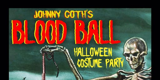 "Johnny Goth's -"" Blood Ball"""