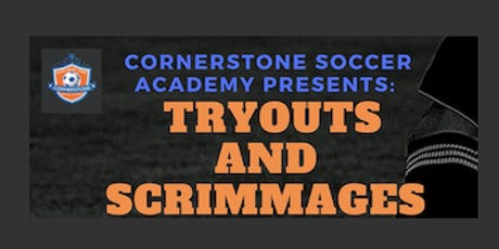 Cornerstone Soccer Academy: Tryouts and Scrimmage tickets