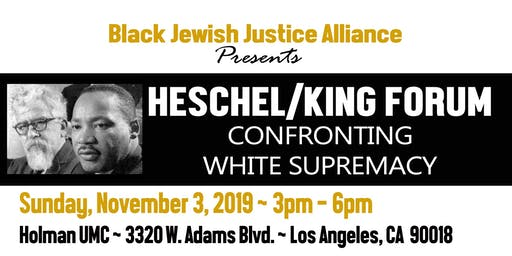 Heschel/King Forum: Confronting  White Supremacy